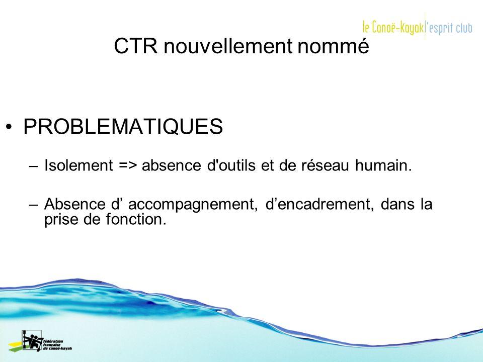 CTR nouvellement nommé
