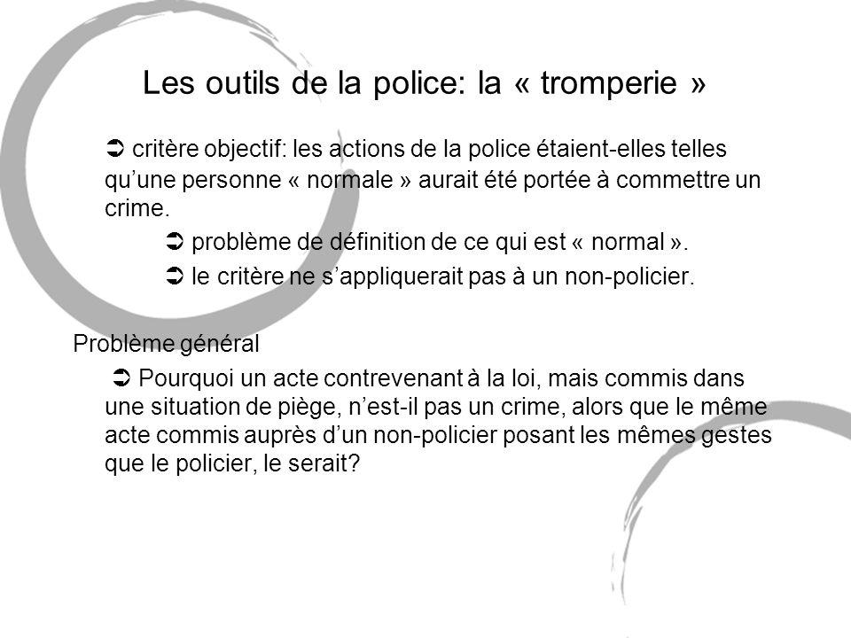 Les outils de la police: la « tromperie »