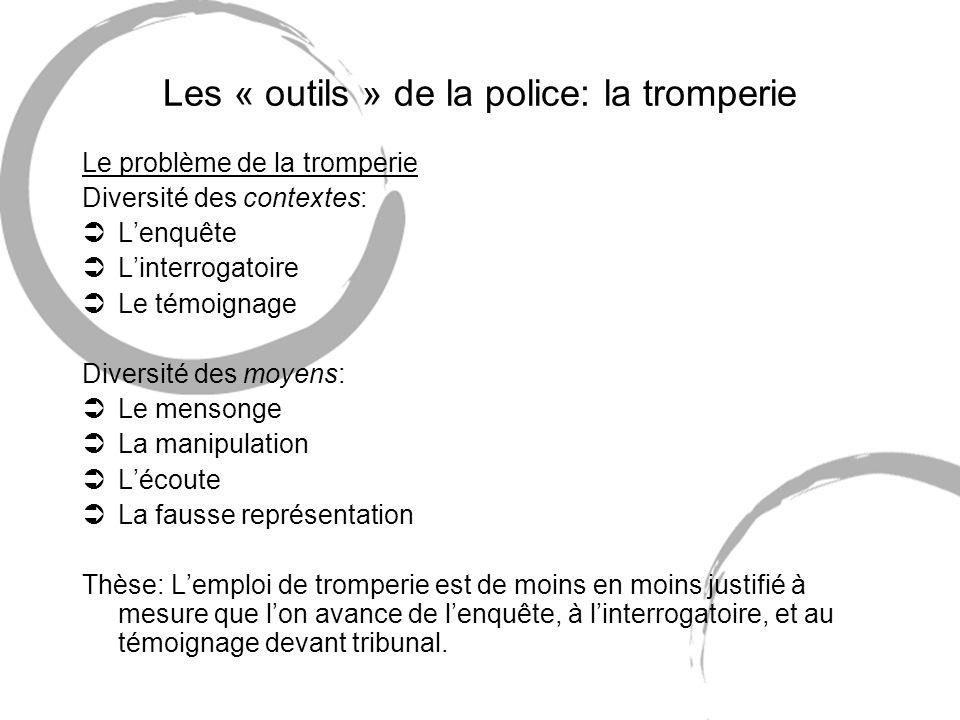 Les « outils » de la police: la tromperie