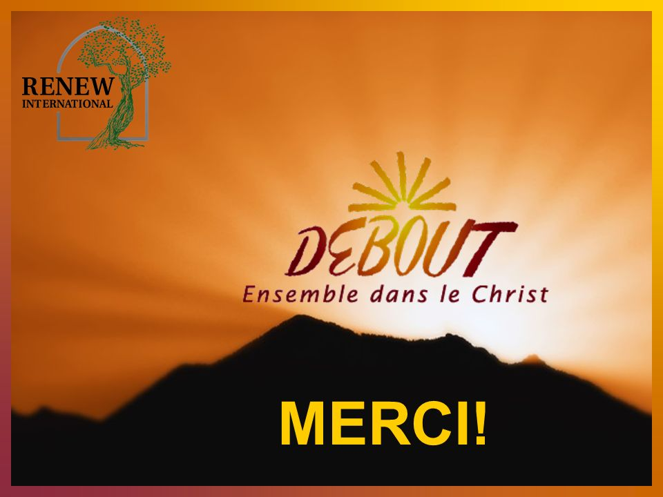 MERCI! 18 Renew Prayer Gracious God and Father,