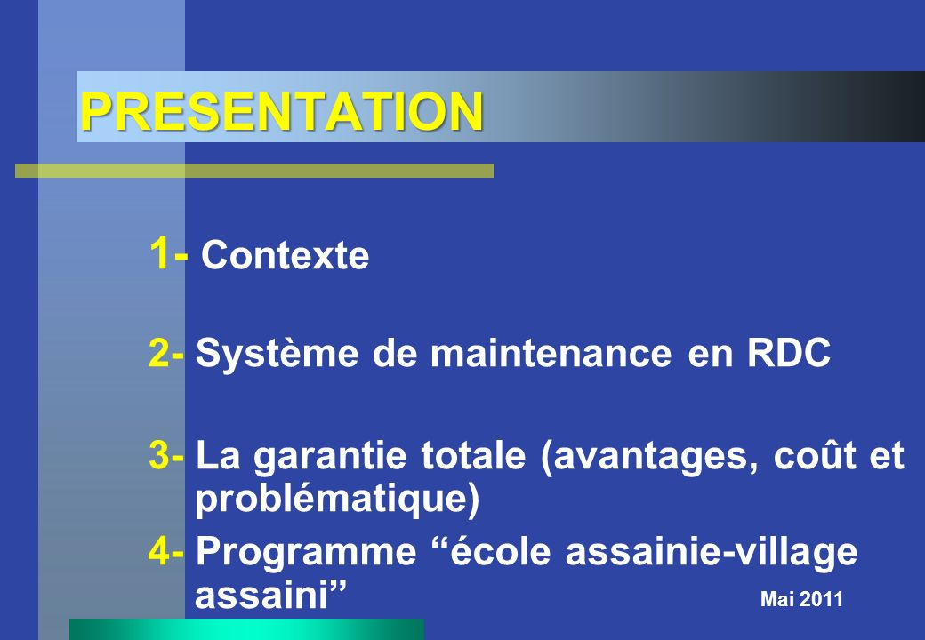 PRESENTATION 1- Contexte 2- Système de maintenance en RDC