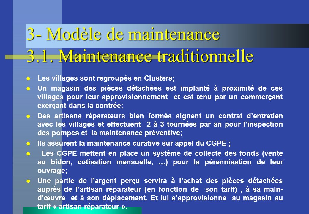 3- Modèle de maintenance 3.1. Maintenance traditionnelle