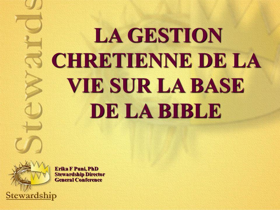 LA GESTION CHRETIENNE DE LA VIE SUR LA BASE DE LA BIBLE