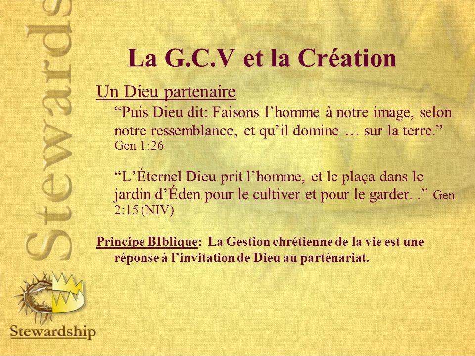 La G.C.V et la Création Un Dieu partenaire