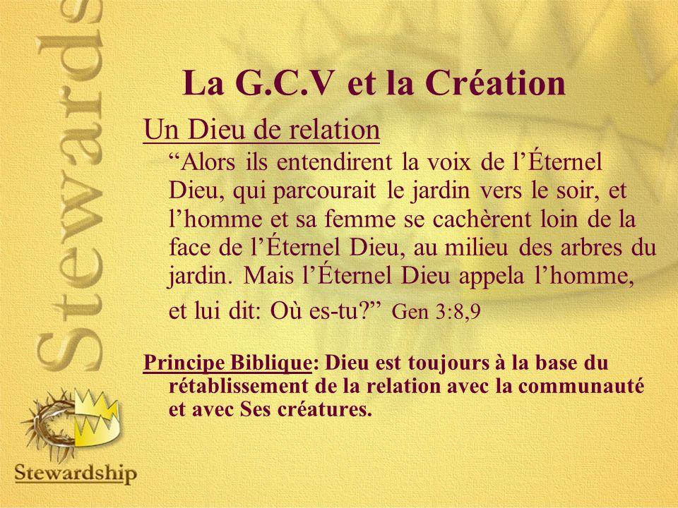 La G.C.V et la Création Un Dieu de relation