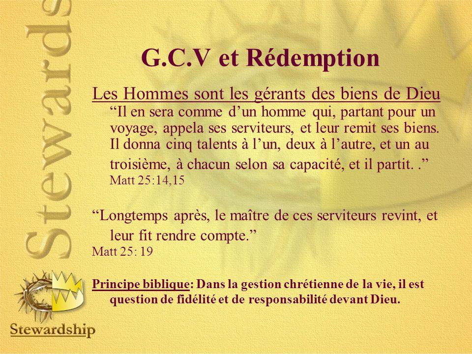 G.C.V et Rédemption Les Hommes sont les gérants des biens de Dieu
