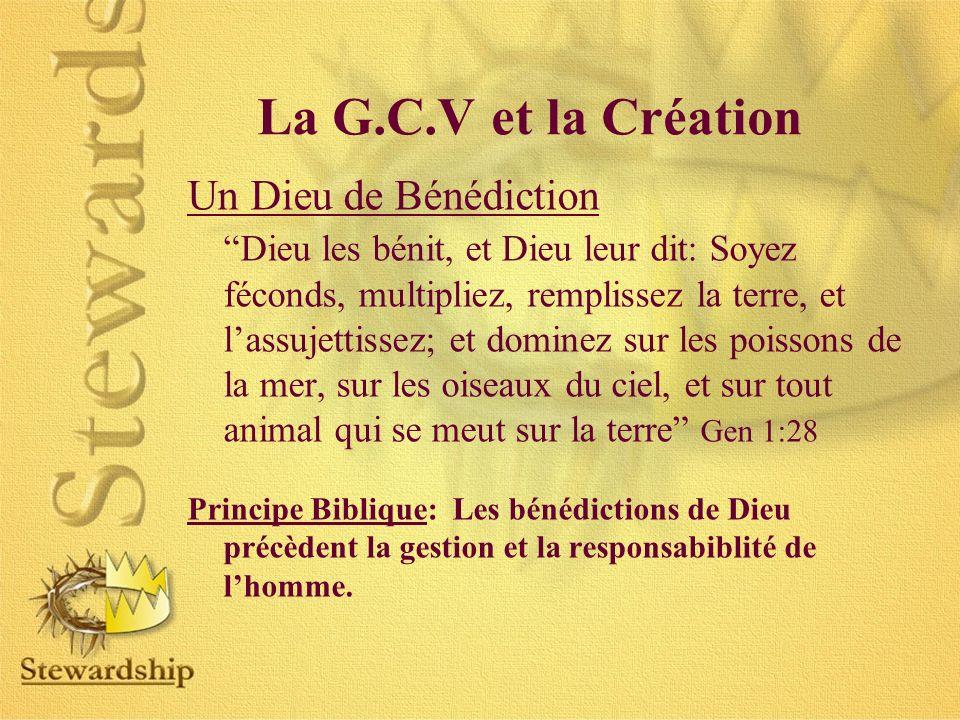 La G.C.V et la Création Un Dieu de Bénédiction