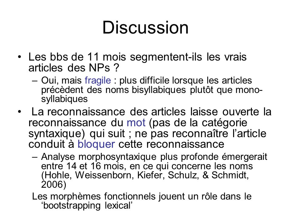 Discussion Les bbs de 11 mois segmentent-ils les vrais articles des NPs