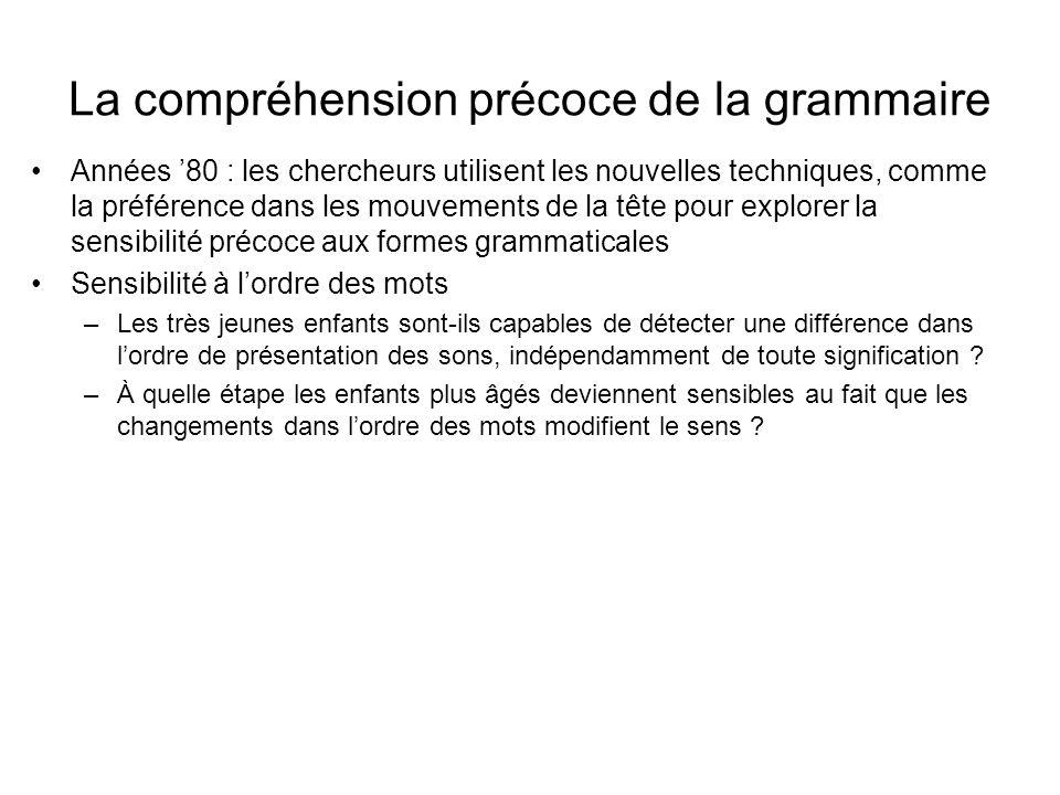 La compréhension précoce de la grammaire