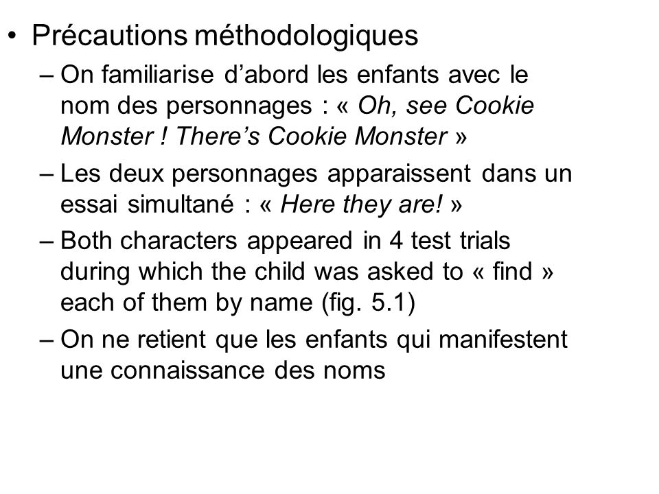 Précautions méthodologiques