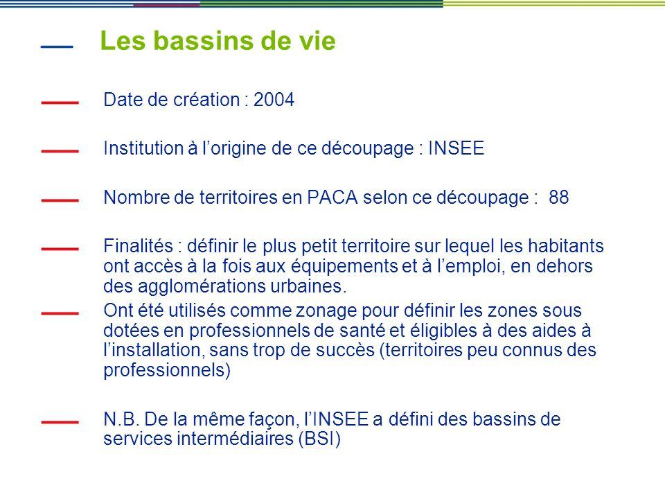 Les bassins de vie Date de création : 2004