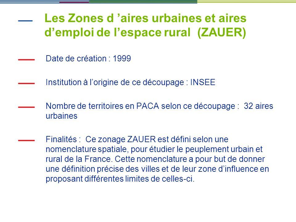 Les Zones d 'aires urbaines et aires d'emploi de l'espace rural (ZAUER)