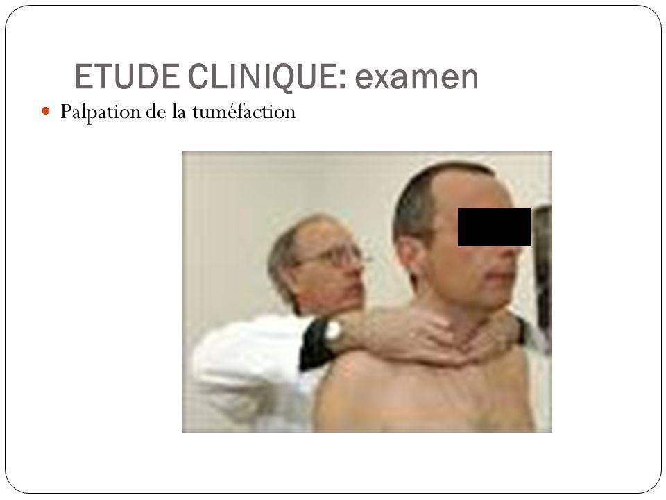 ETUDE CLINIQUE: examen