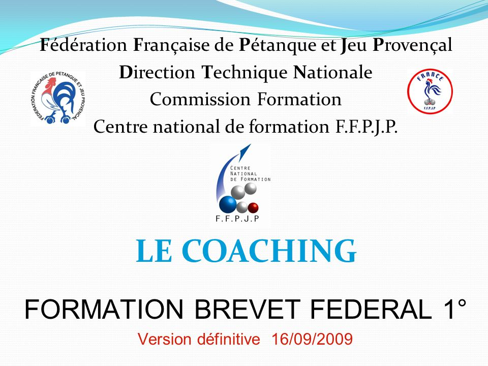 LE COACHING FORMATION BREVET FEDERAL 1°