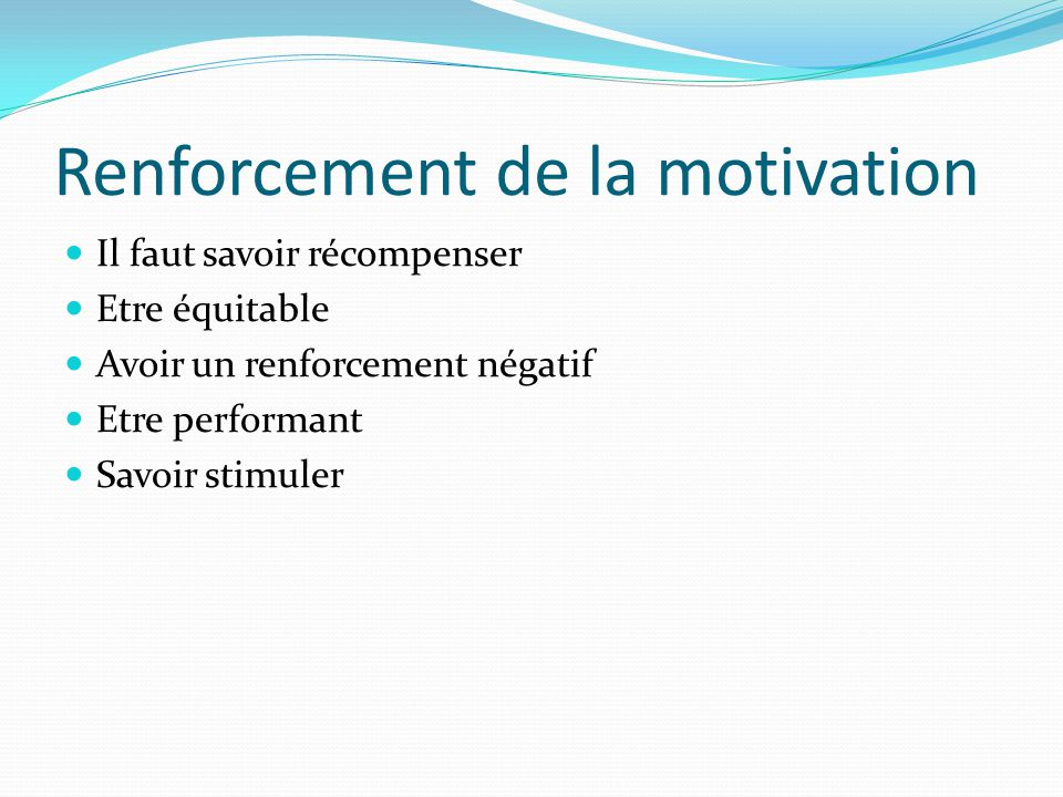 Renforcement de la motivation