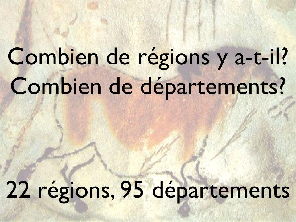 Combien de régions y a-t-il Combien de départements