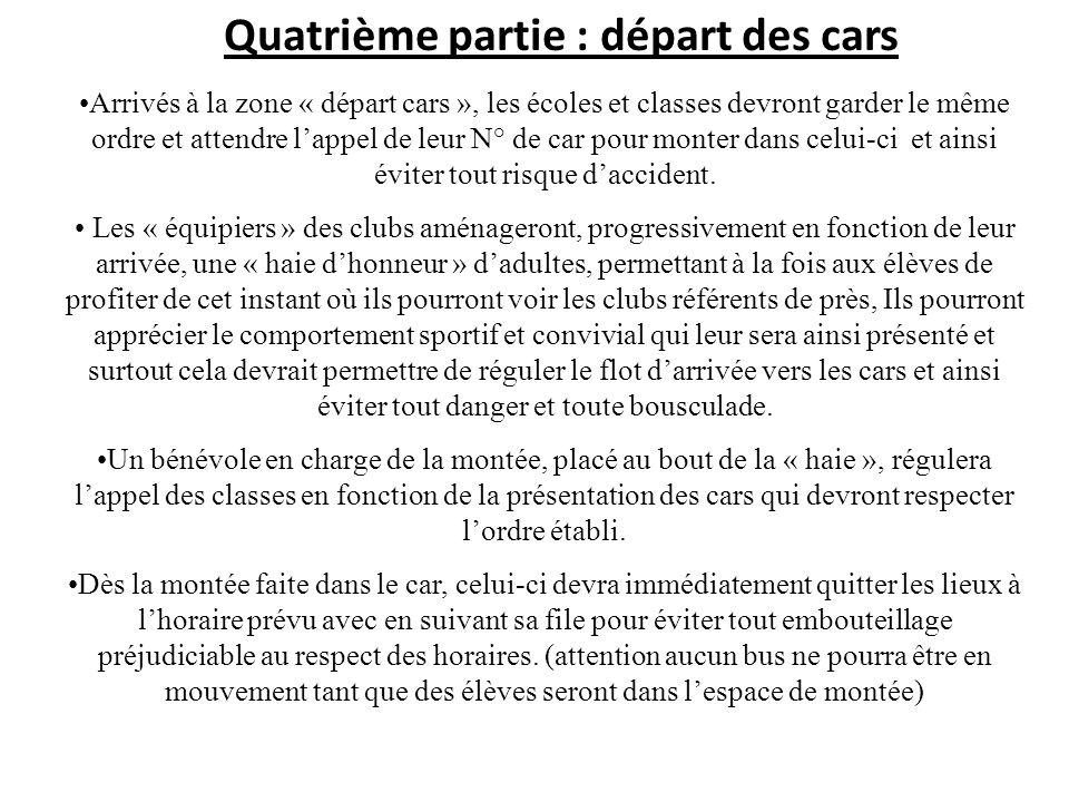Quatrième partie : départ des cars