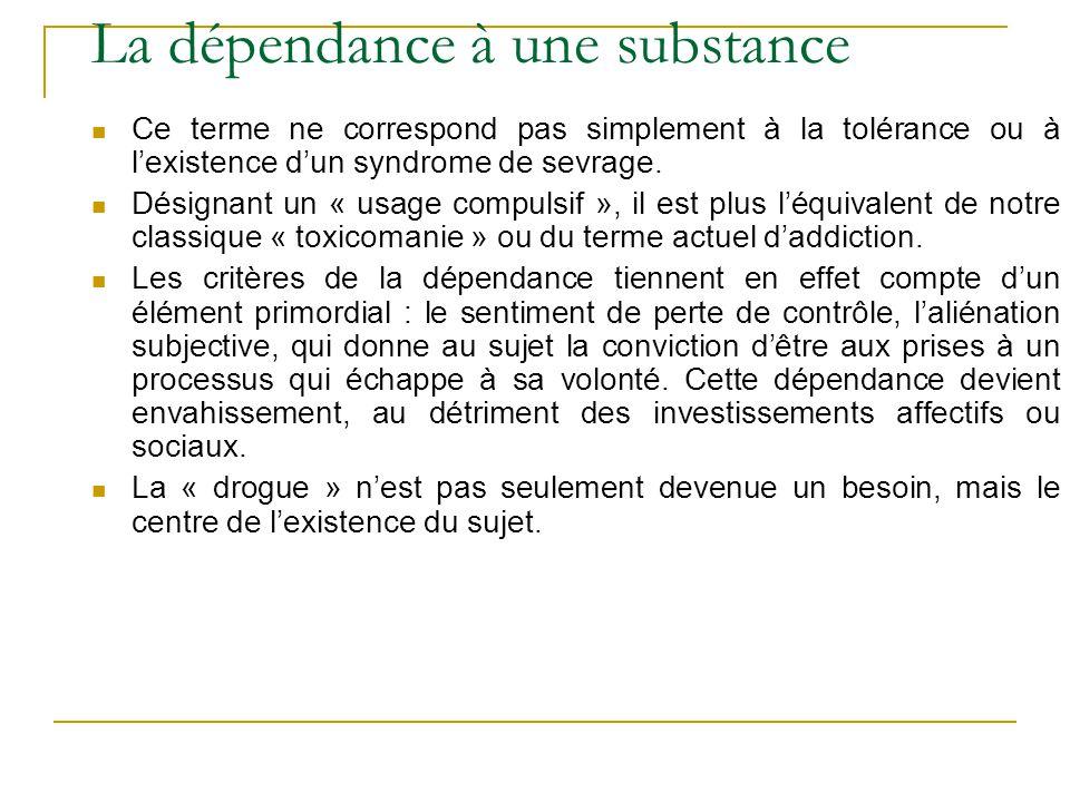 La dépendance à une substance