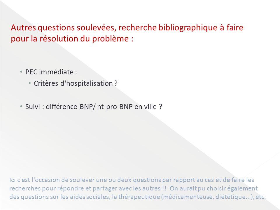 Autres questions soulevées, recherche bibliographique à faire pour la résolution du problème :