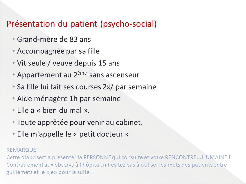 Présentation du patient (psycho-social)