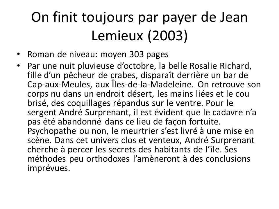 On finit toujours par payer de Jean Lemieux (2003)
