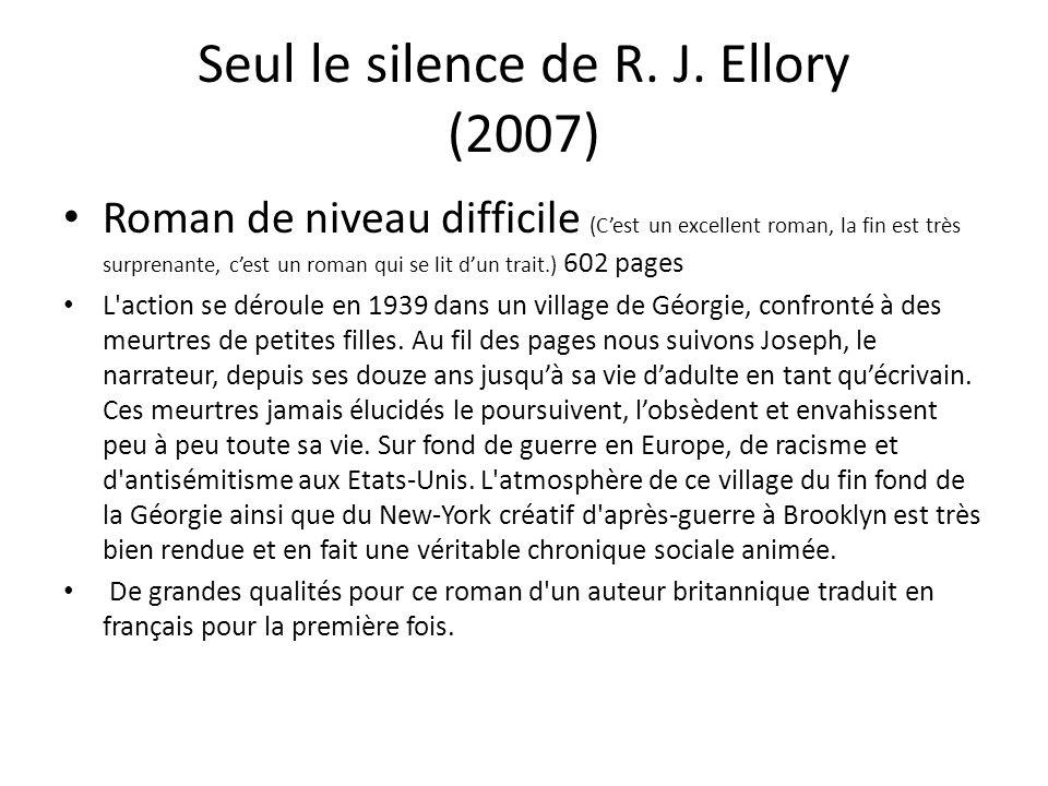 Seul le silence de R. J. Ellory (2007)