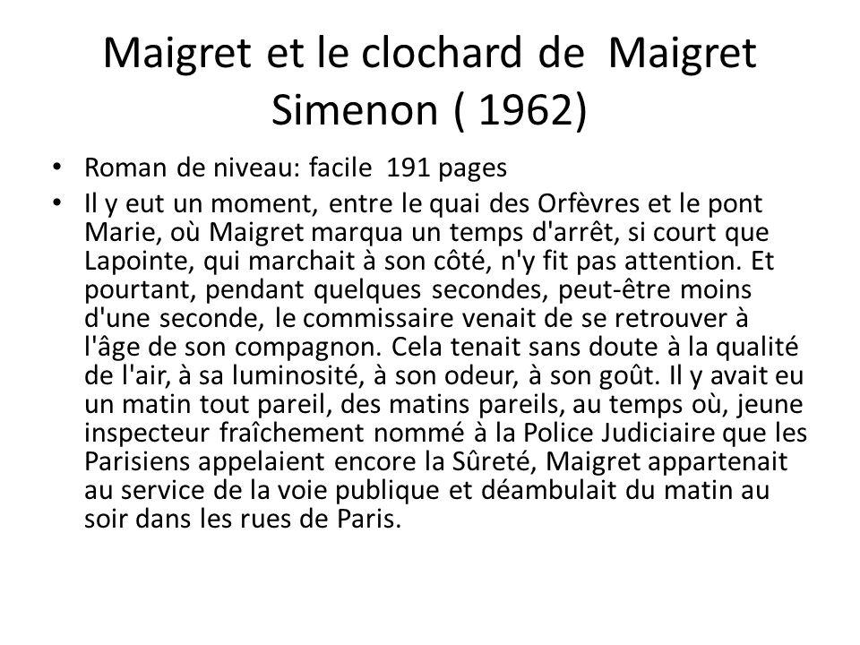 Maigret et le clochard de Maigret Simenon ( 1962)