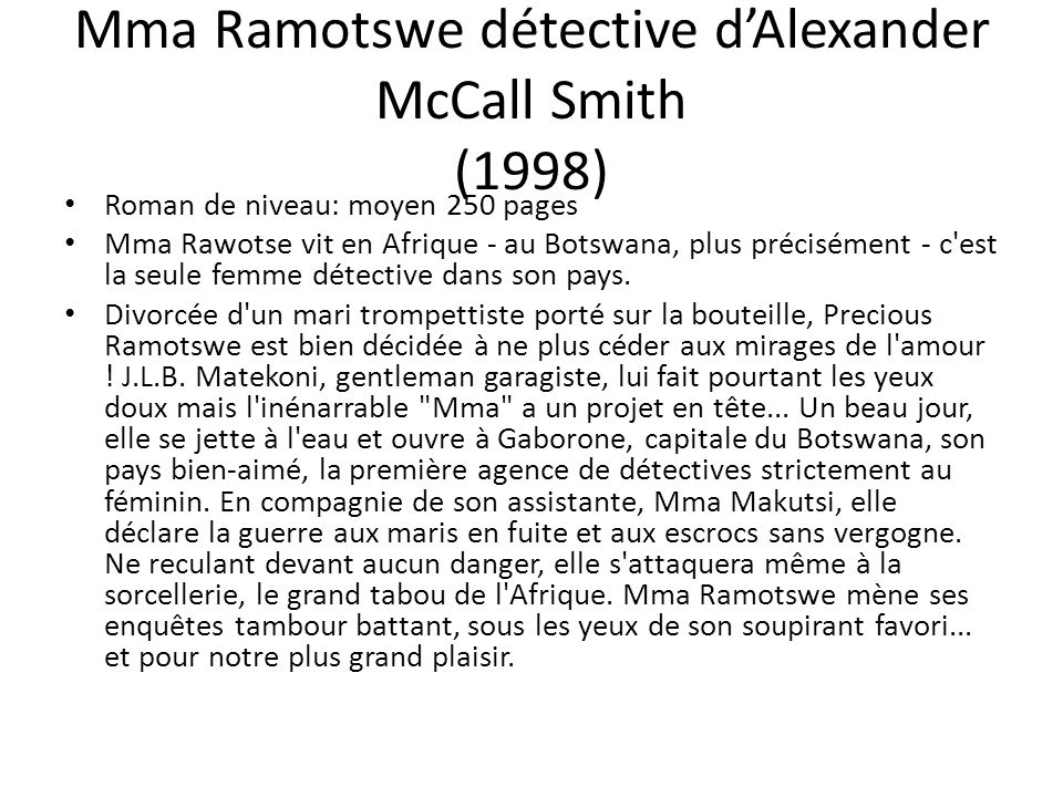 Mma Ramotswe détective d'Alexander McCall Smith (1998)