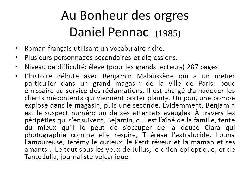 Au Bonheur des orgres Daniel Pennac (1985)