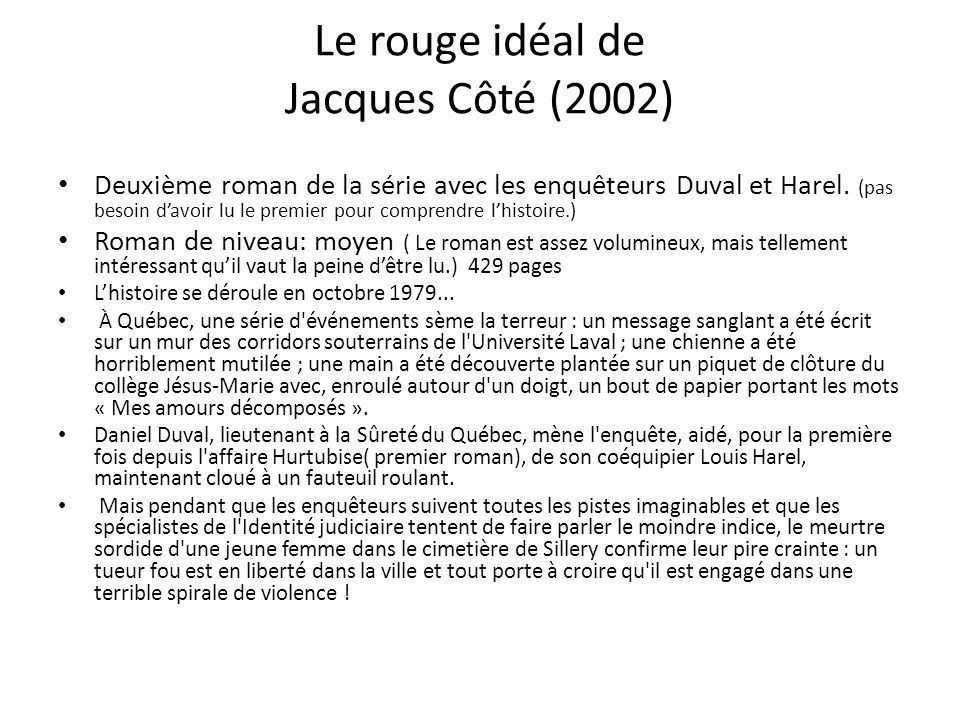 Le rouge idéal de Jacques Côté (2002)