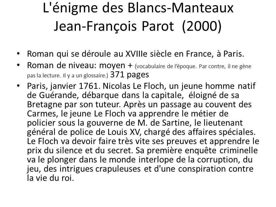 L énigme des Blancs-Manteaux Jean-François Parot (2000)