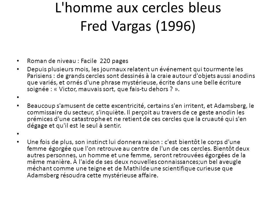 L homme aux cercles bleus Fred Vargas (1996)