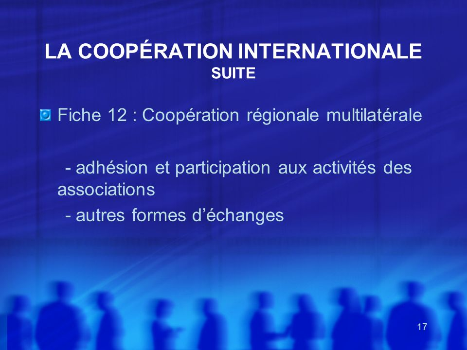 LA COOPÉRATION INTERNATIONALE SUITE