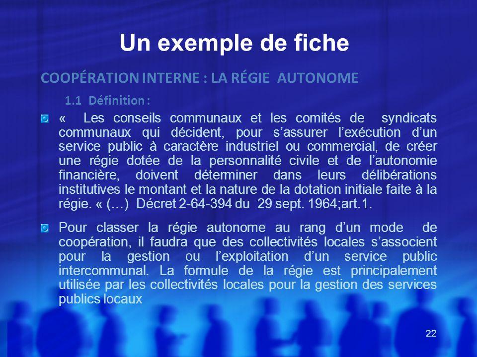 Un exemple de fiche COOPÉRATION INTERNE : LA RÉGIE AUTONOME