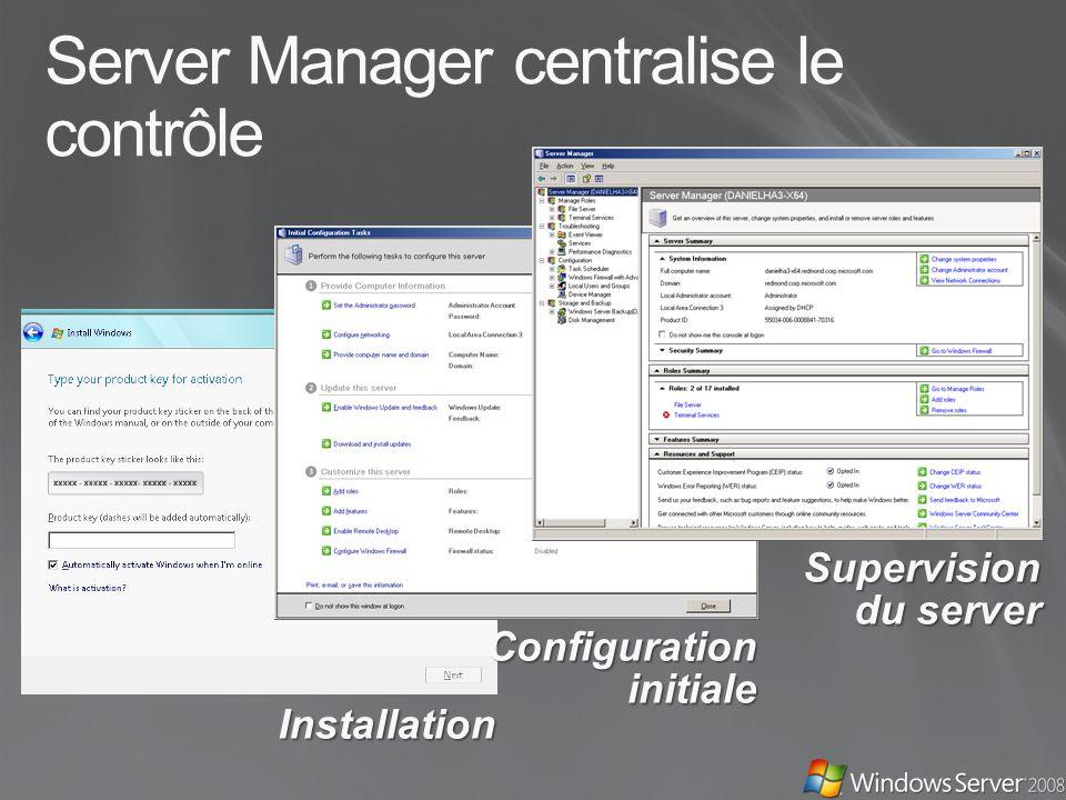 Server Manager centralise le contrôle