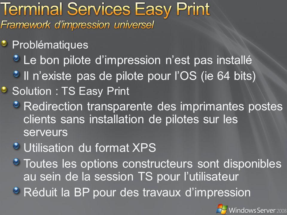 Terminal Services Easy Print Framework d'impression universel