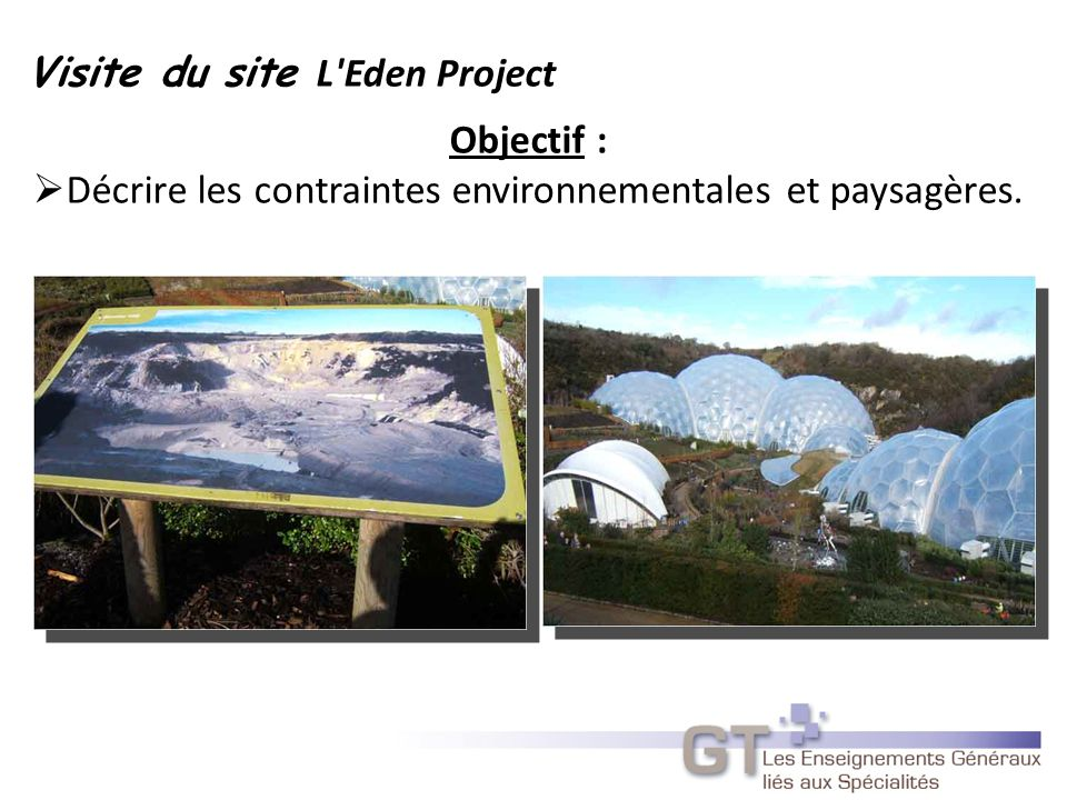 Visite du site L Eden Project