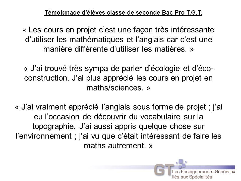Témoignage d'élèves classe de seconde Bac Pro T.G.T.