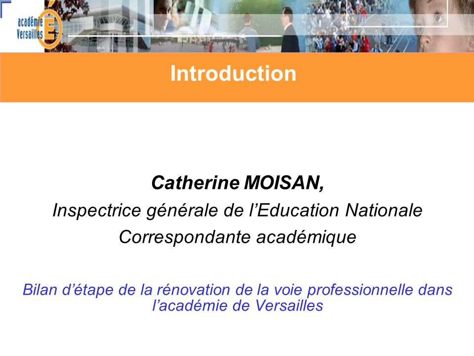 Introduction Catherine MOISAN,