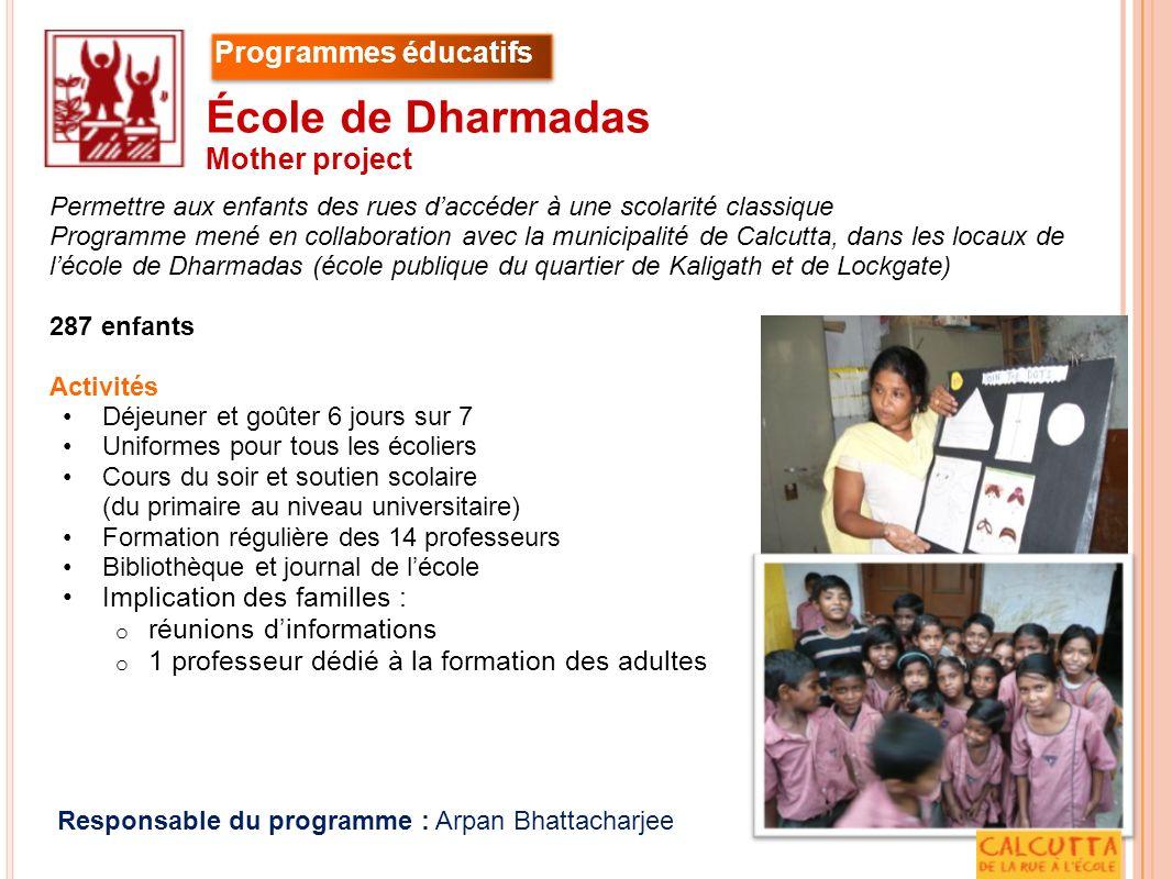 École de Dharmadas Programmes éducatifs Mother project