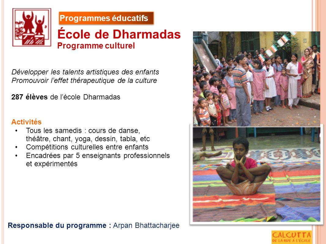 École de Dharmadas Programmes éducatifs Programme culturel