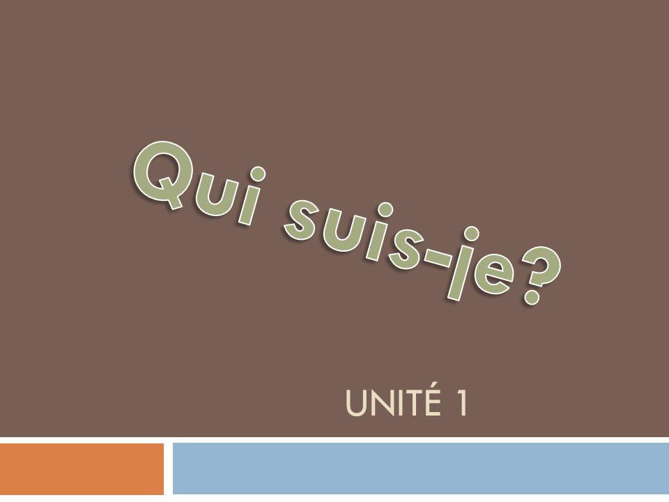 Qui suis-je Unité 1