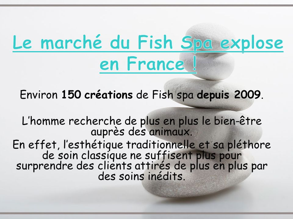 Le marché du Fish Spa explose en France !
