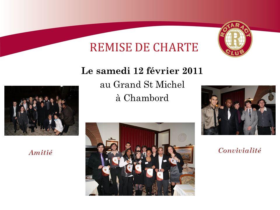 REMISE DE CHARTE Le samedi 12 février 2011 au Grand St Michel