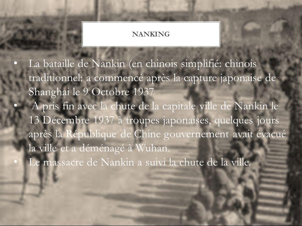 Le massacre de Nankin a suivi la chute de la ville.