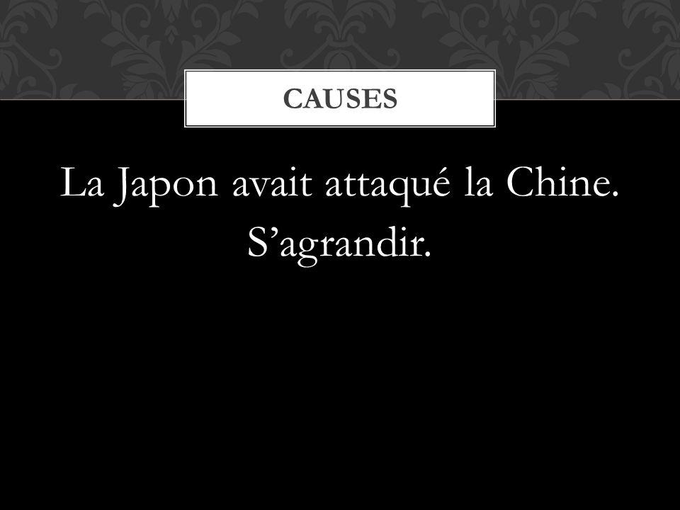 La Japon avait attaqué la Chine. S'agrandir.