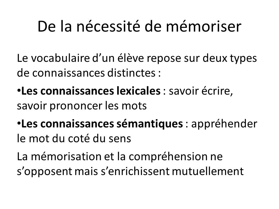 De la nécessité de mémoriser