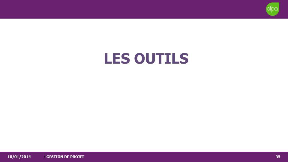 LES OUTILS 25/03/2017 / GESTION DE PROJET