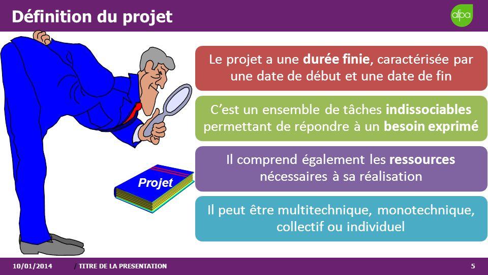 Définition du projet Projet 25/03/2017 / TITRE DE LA PRESENTATION