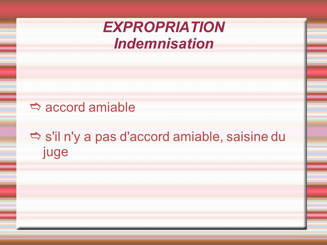 EXPROPRIATION Indemnisation